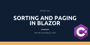 Sorting and Paging in Blazor using EF Core
